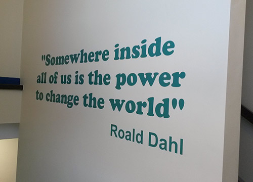 Roald Dahl quote vinyl wall sign for a Junior School